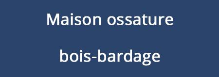 Maison ossature bois-bardage